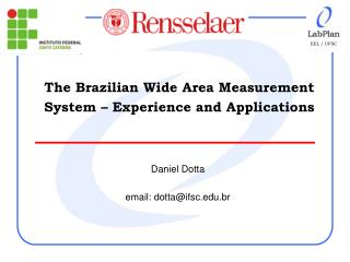 The Brazilian Wide Area Measurement System – Experience and Applications