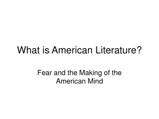 What is American Literature?