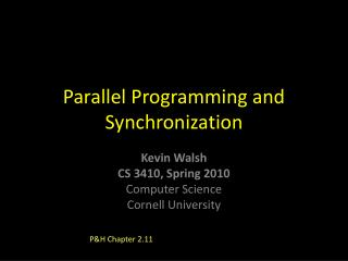 Parallel Programming and Synchronization