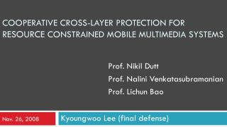 Cooperative cross-layer protection for  resource  constrained Mobile Multimedia systems