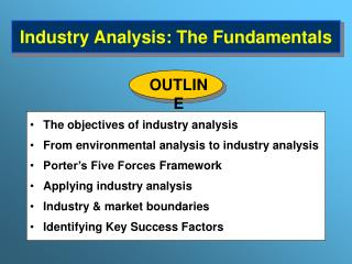 Industry Analysis: The Fundamentals