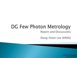 DG Few Photon Metrology
