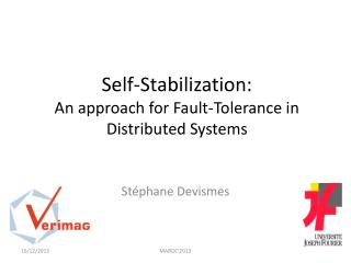 Self-Stabilization: An approach for Fault-Tolerance in  Distributed Systems