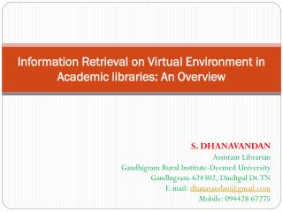 Information Retrieval on Virtual Environment in Academic libraries: An Overview