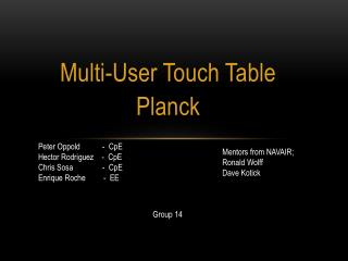 Multi-User Touch Table Planck