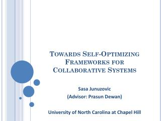 Towards Self-Optimizing Frameworks for Collaborative Systems