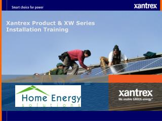 Xantrex Product & XW Series  Installation Training