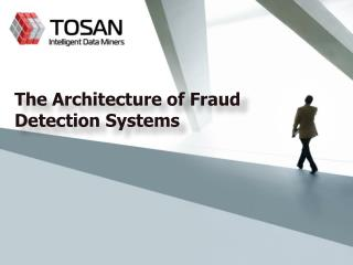 The Architecture of Fraud Detection Systems