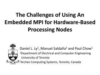 The Challenges of Using An Embedded MPI for Hardware-Based Processing Nodes