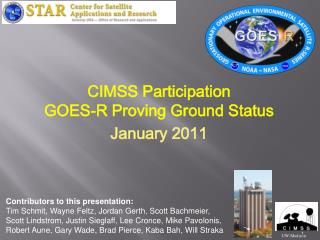 CIMSS Participation GOES-R Proving Ground Status
