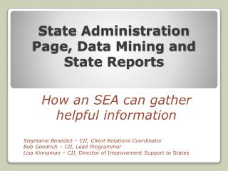 State Administration Page, Data Mining and State Reports