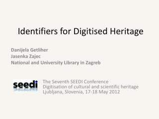 Identifiers for Digitised Heritage