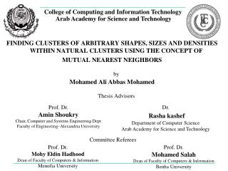 College of Computing and Information Technology  Arab Academy for Science and Technology