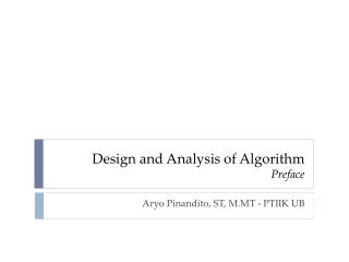 Design and A n alysis  of Algorithm Preface