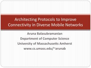 Architecting Protocols to Improve Connectivity in Diverse Mobile Networks