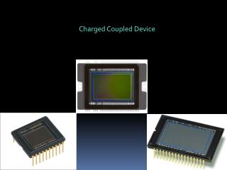 Charged Coupled Device