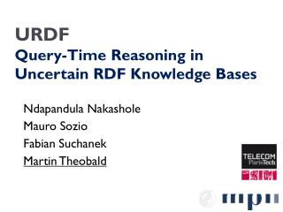 URDF Query-Time Reasoning in  Uncertain RDF Knowledge Bases