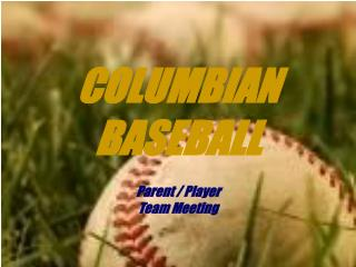 COLUMBIAN BASEBALL