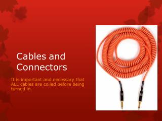Cables	and Connectors