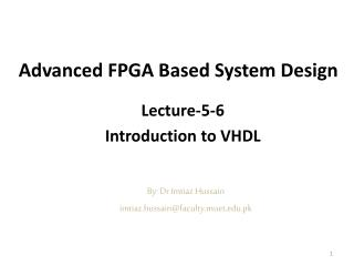 Advanced FPGA Based System Design