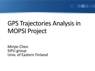 GPS Trajectories  Analysis in MOPSI Project
