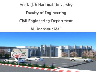 "Graduation  Project Thesis: Structural Analysis & Design of ""Al- Mansour  Mall"""