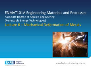 Mechanical Deformation of Metals