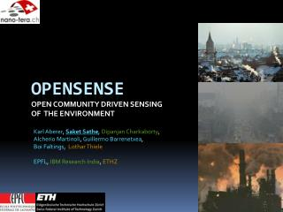 OpenSense Open Community Driven sensing of  the Environment