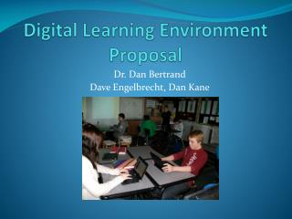 Digital Learning Environment Proposal