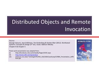 Distributed  Objects and Remote Invocation