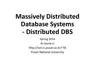 Massively Distributed Database Systems - Distributed DBS