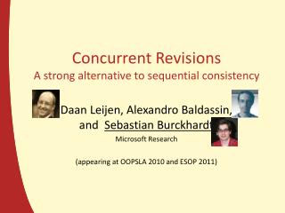 Concurrent Revisions A strong alternative to sequential consistency