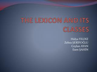 THE LEXICON AND ITS CLASSES