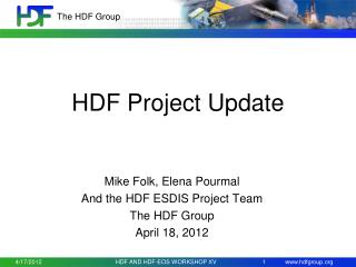 HDF Project Update