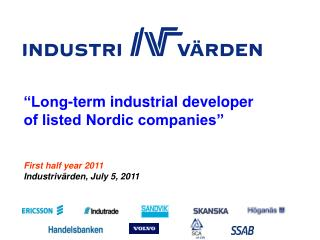 First half year 2011 Industrivärden ,  July 5,  2011
