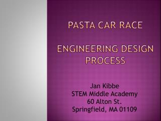 Pasta Car Race Engineering Design Process