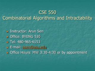 CSE 550 Combinatorial Algorithms and Intractability