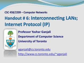 Handout # 6:  Interconnecting LANs; Internet Protocol (IP)