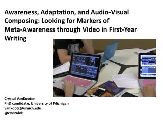 Awareness, Adaptation, and Audio-Visual Composing: Looking for Markers of