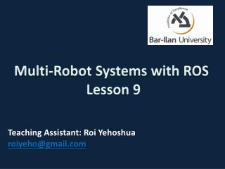 Multi-Robot Systems with ROS   Lesson 9