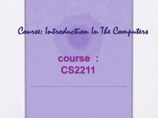 Course: Introduction In The Computers