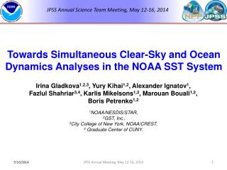 Towards  Simultaneous Clear-Sky and Ocean Dynamics Analyses in the NOAA SST System