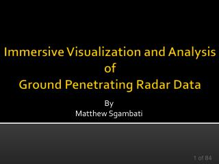 Immersive Visualization and Analysis of Ground Penetrating Radar Data