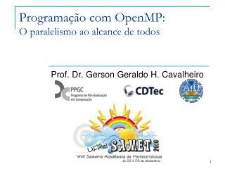 Programação com OpenMP: O paralelismo ao alcance de todos