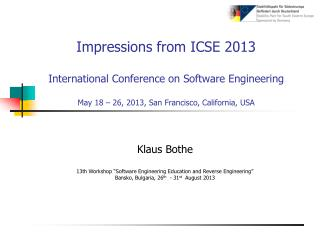 "Klaus Bothe 13th Workshop ""Software Engineering Education and Reverse Engineering"""