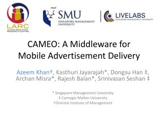 CAMEO: A Middleware for Mobile Advertisement Delivery