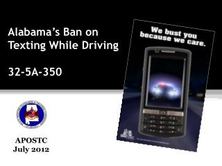 Alabama's Ban on  Texting While Driving 32-5A-350