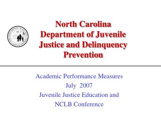 North Carolina Department of Juvenile Justice and Delinquency Prevention