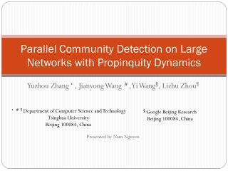 Parallel Community Detection on Large Networks with Propinquity Dynamics