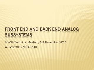 Front End and Back End analog subsystems